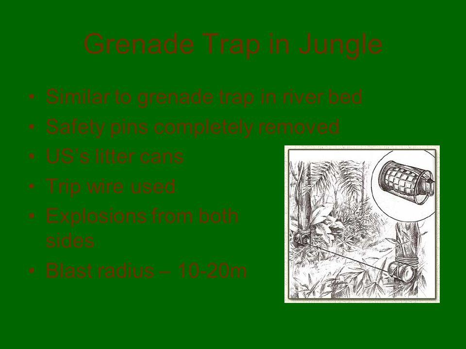 Grenade Trap in Jungle Similar to grenade trap in river bed