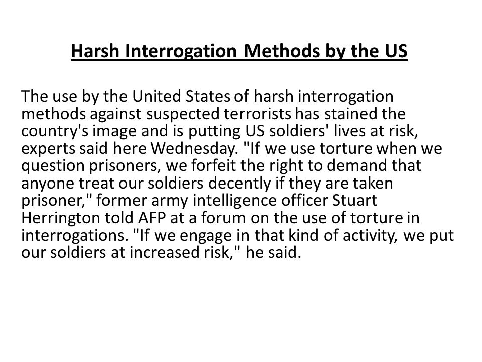 Harsh Interrogation Methods by the US