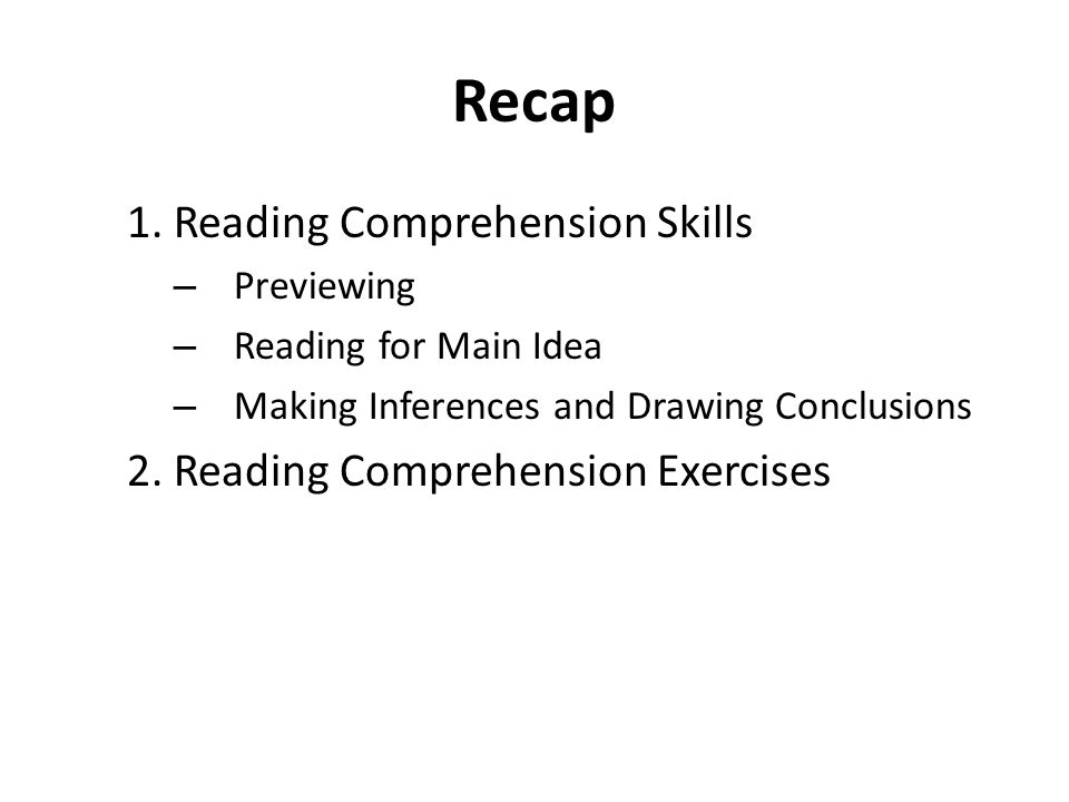 Recap 1. Reading Comprehension Skills