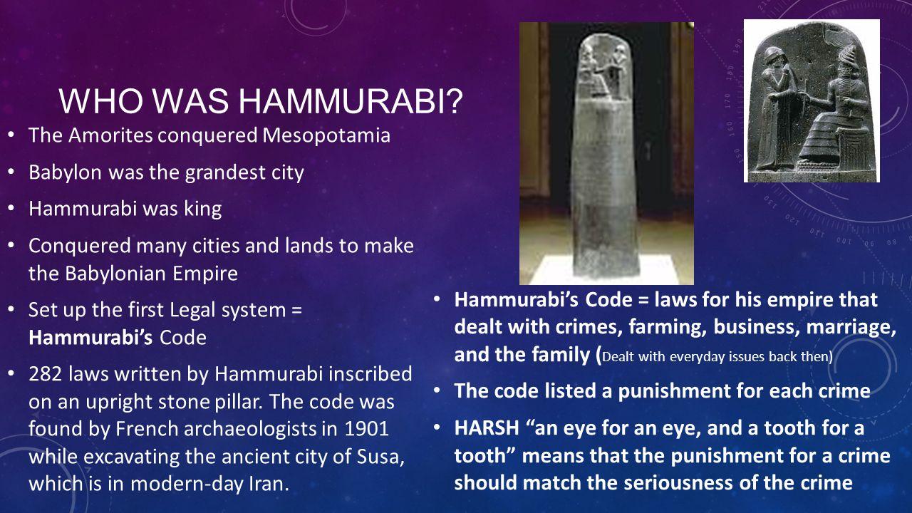 Who was hammurabi The Amorites conquered Mesopotamia