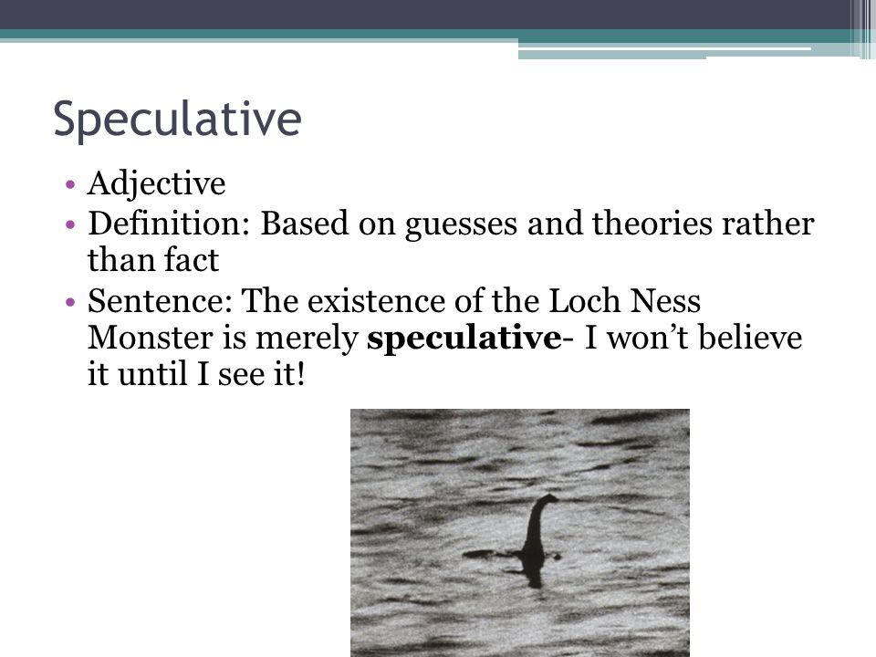 Speculative Adjective