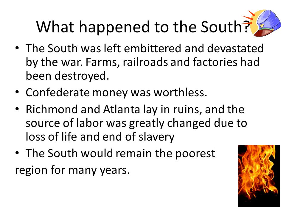 What happened to the South