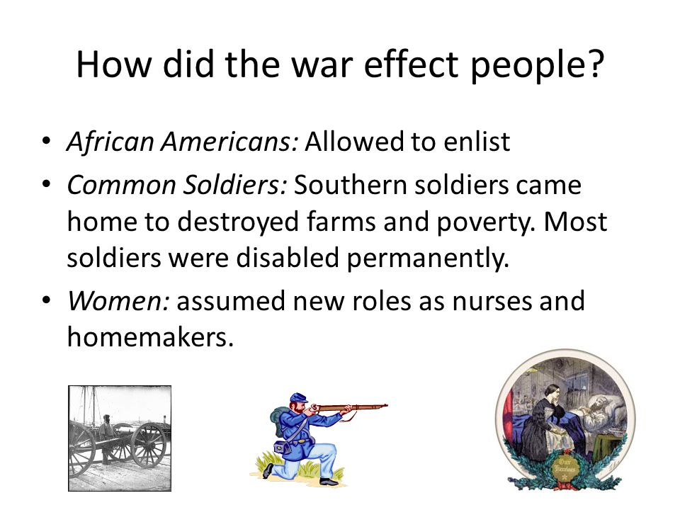 How did the war effect people