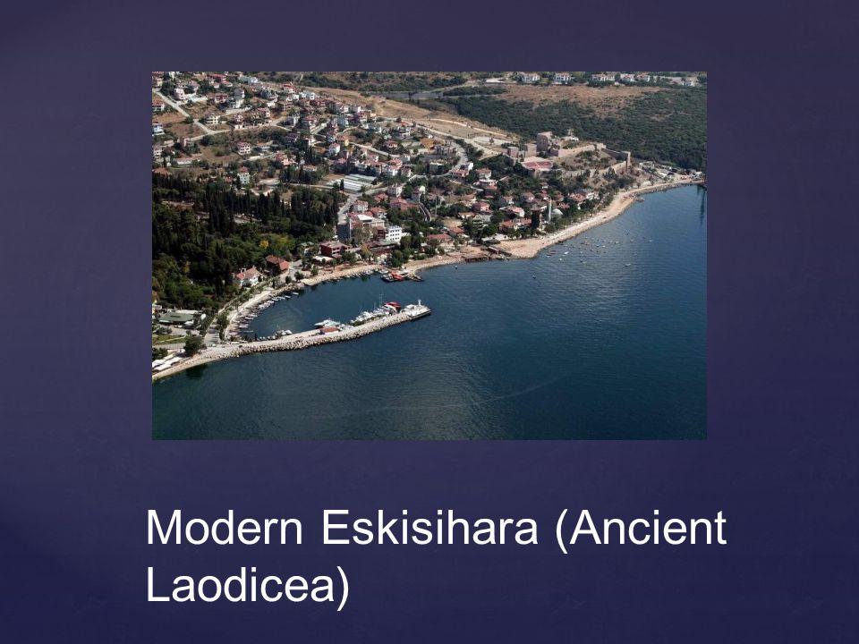 Modern Eskisihara (Ancient Laodicea)