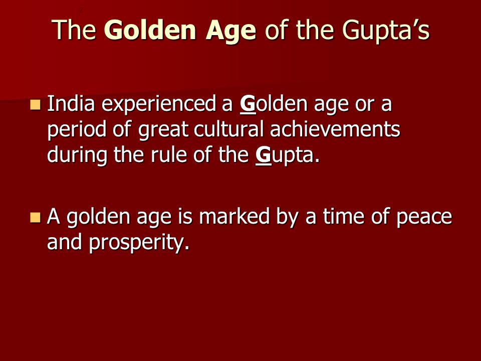 The Golden Age of the Gupta's