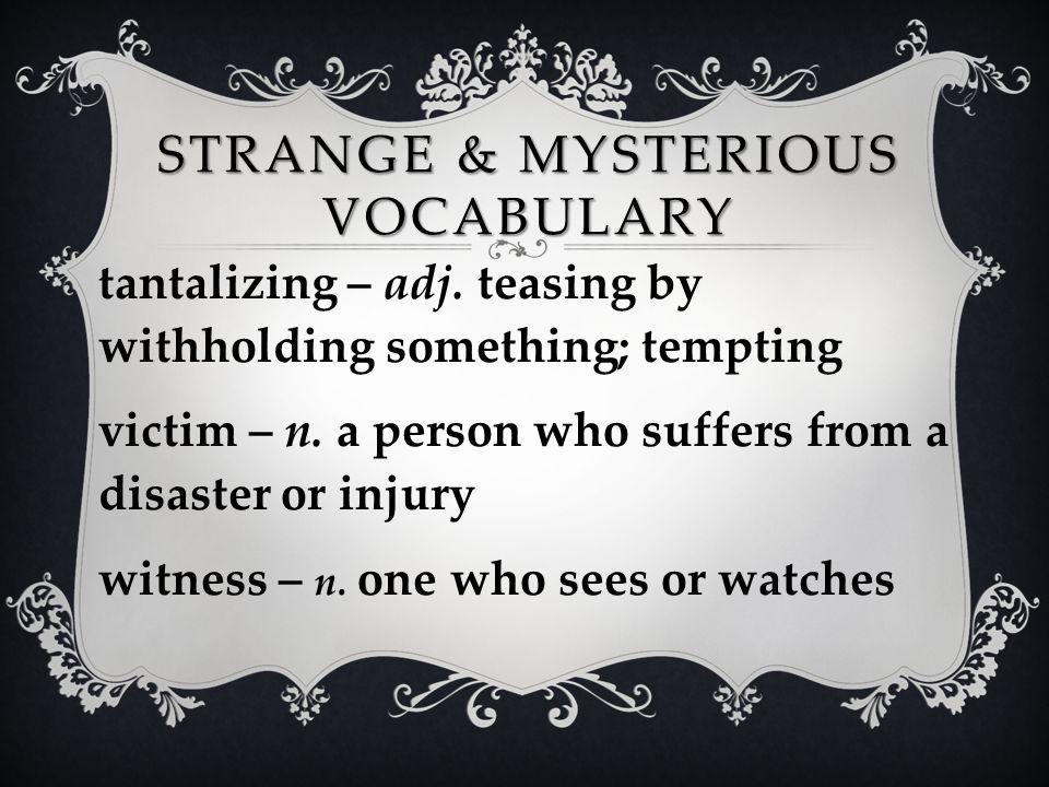 Strange & Mysterious Vocabulary