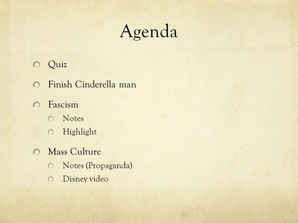 Agenda Quiz Finish Cinderella man Fascism Mass Culture Notes Highlight
