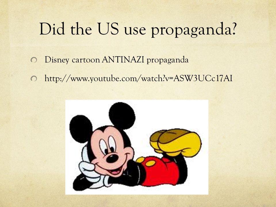 Did the US use propaganda
