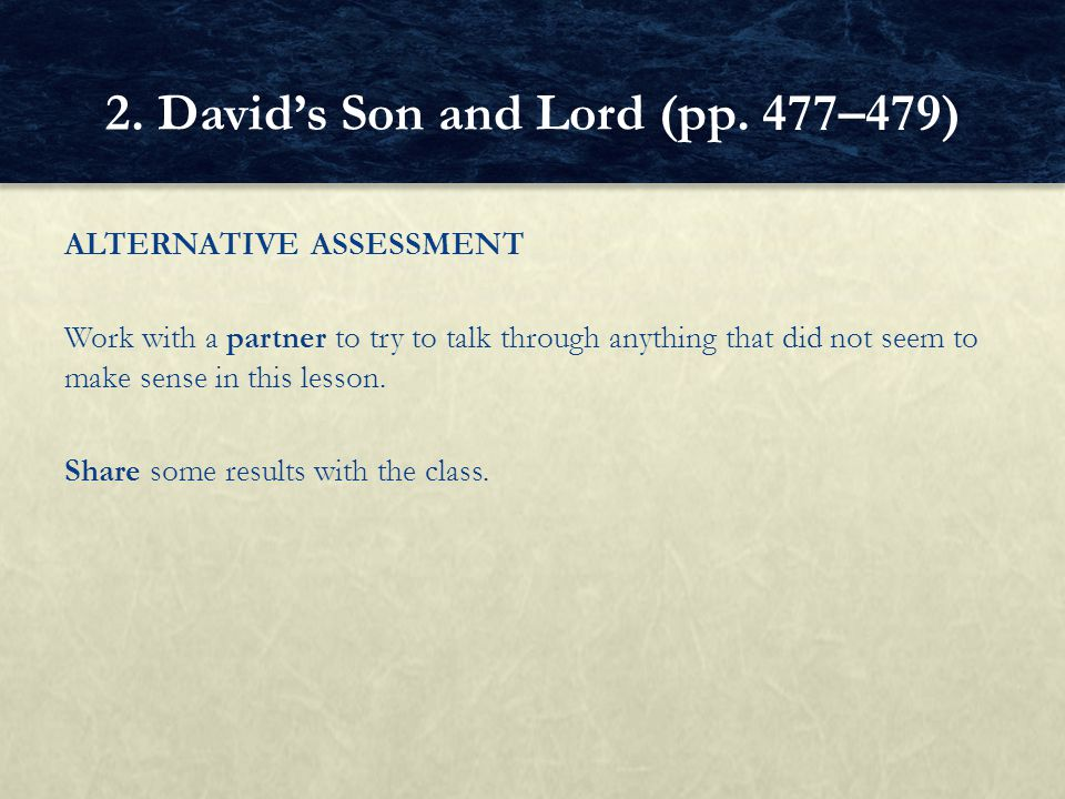 2. David's Son and Lord (pp. 477–479)