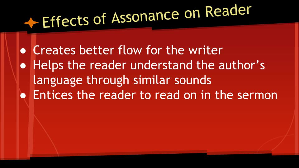 Effects of Assonance on Reader