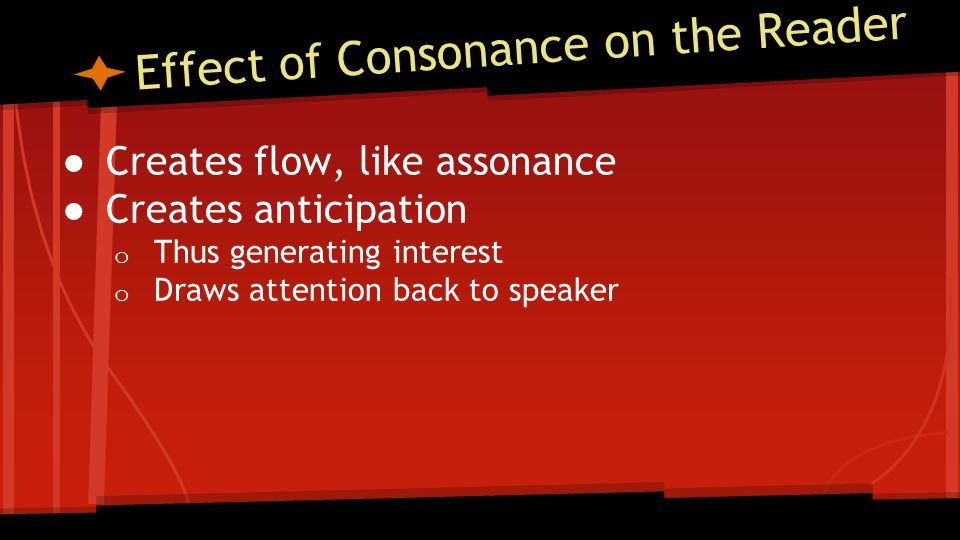 Effect of Consonance on the Reader