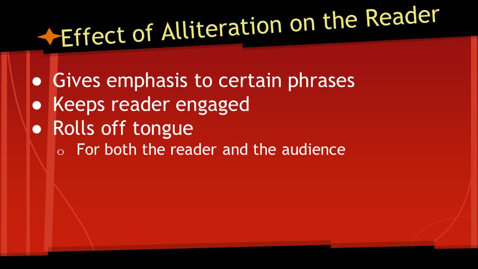 Effect of Alliteration on the Reader