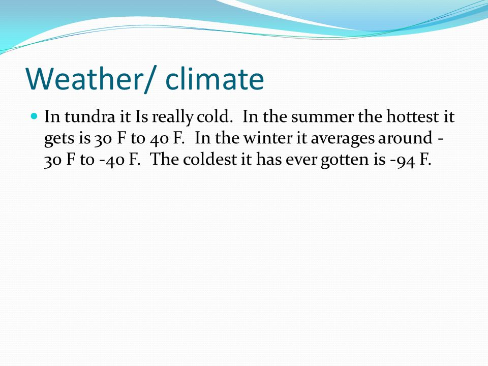 Weather/ climate