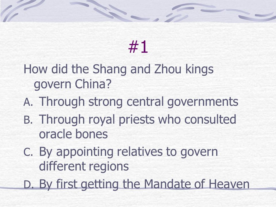 #1 How did the Shang and Zhou kings govern China