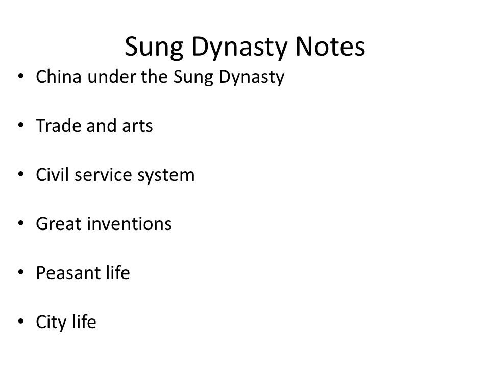 Sung Dynasty Notes China under the Sung Dynasty Trade and arts