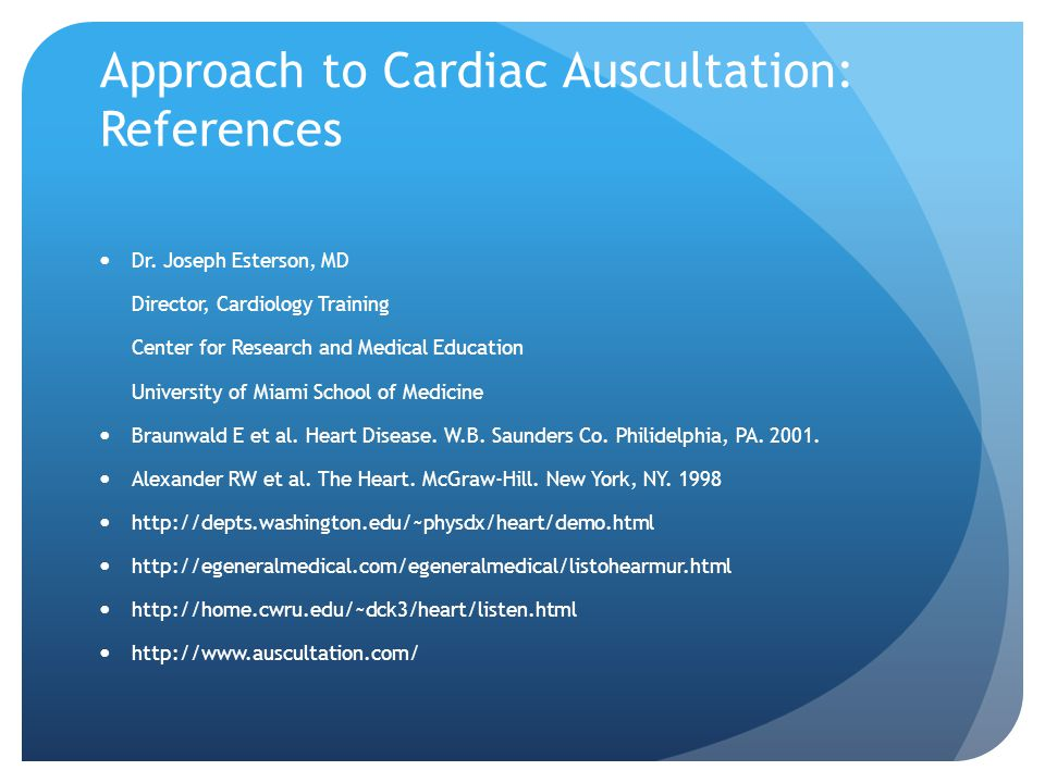 Approach to Cardiac Auscultation: References