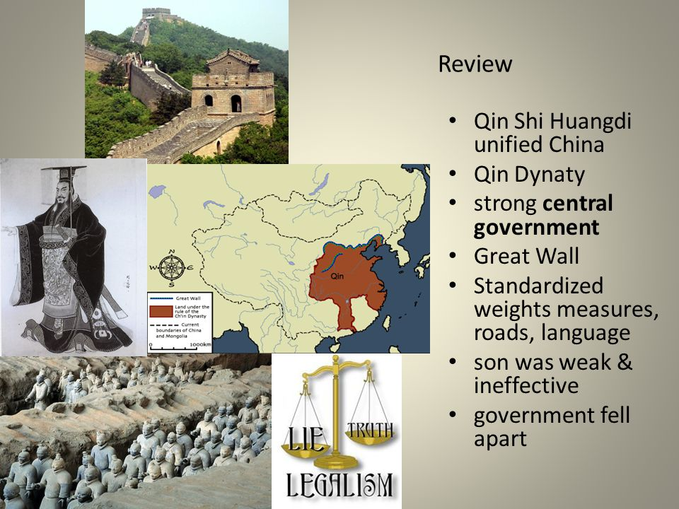 Review Qin Shi Huangdi unified China Qin Dynaty