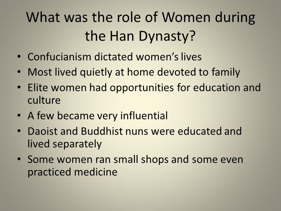 What was the role of Women during the Han Dynasty