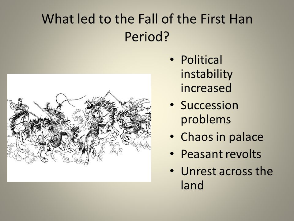 What led to the Fall of the First Han Period
