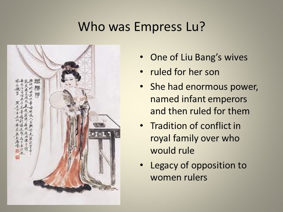 Who was Empress Lu One of Liu Bang's wives ruled for her son