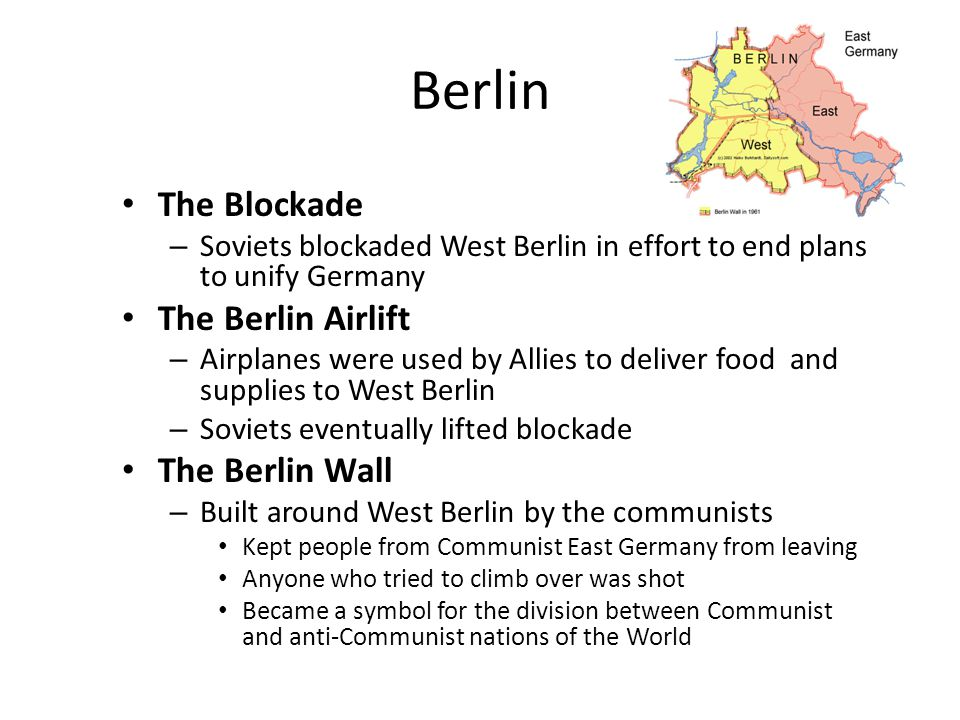 Berlin The Blockade The Berlin Airlift The Berlin Wall