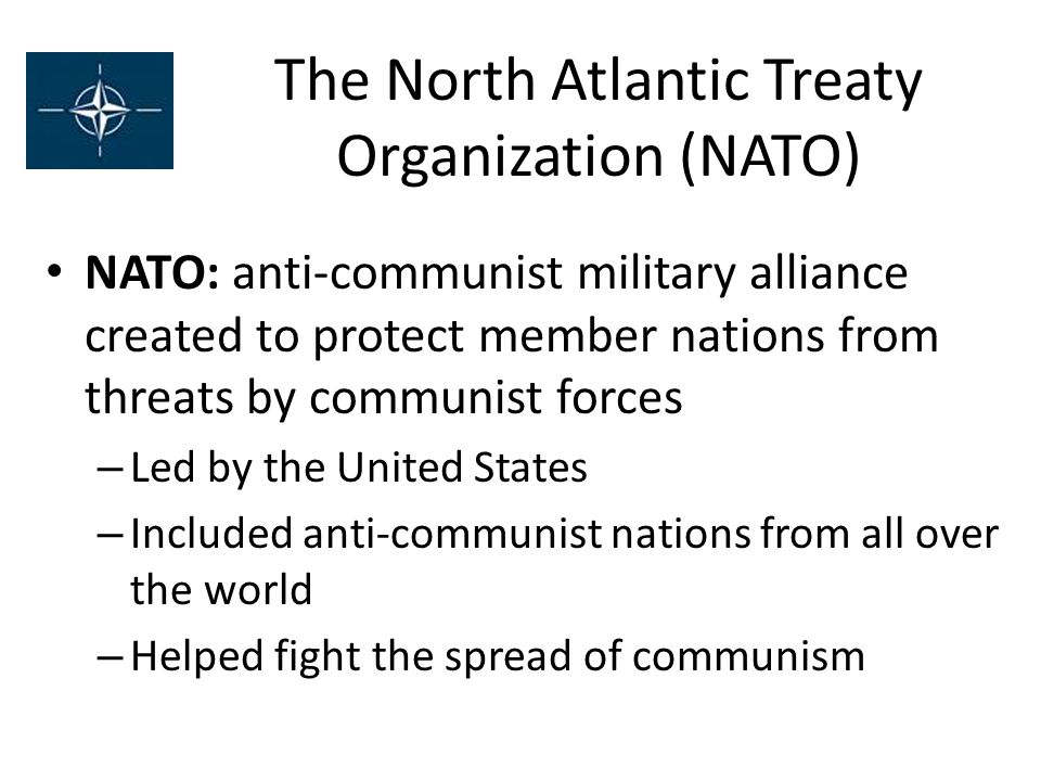 The North Atlantic Treaty Organization (NATO)