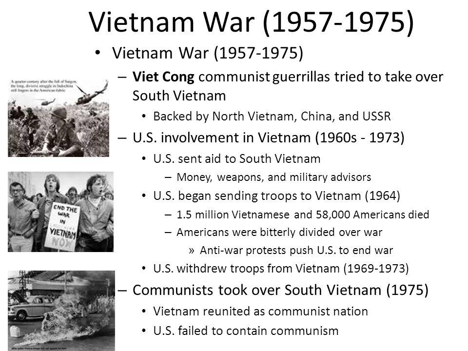 Vietnam War (1957-1975) Vietnam War (1957-1975)
