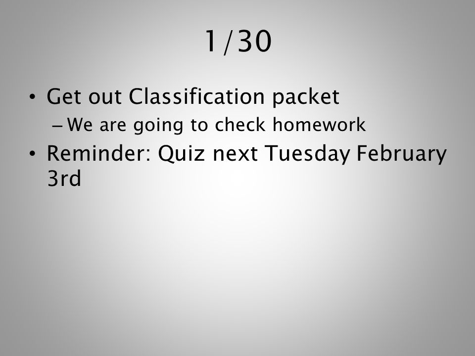 1/30 Get out Classification packet