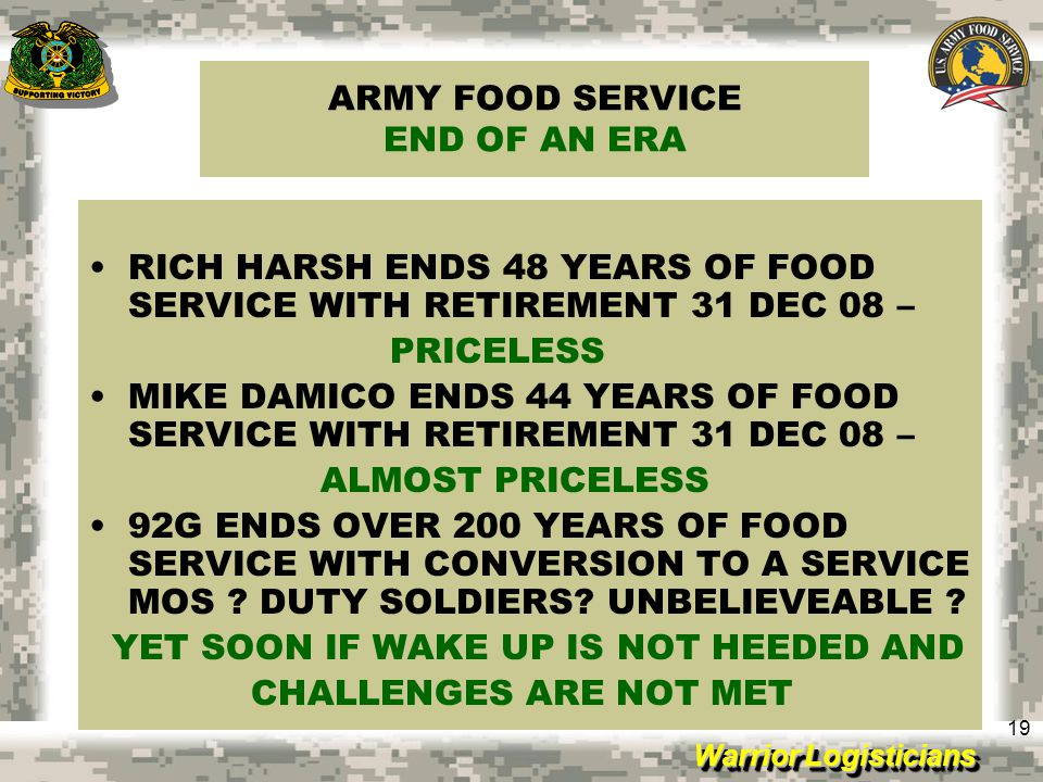 ARMY FOOD SERVICE END OF AN ERA