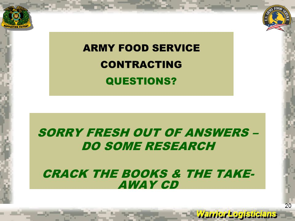 ARMY FOOD SERVICE CONTRACTING QUESTIONS