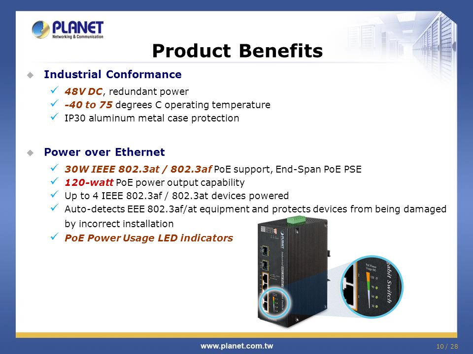 Product Benefits Industrial Conformance Power over Ethernet