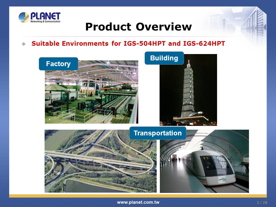 Product Overview Building Factory Transportation