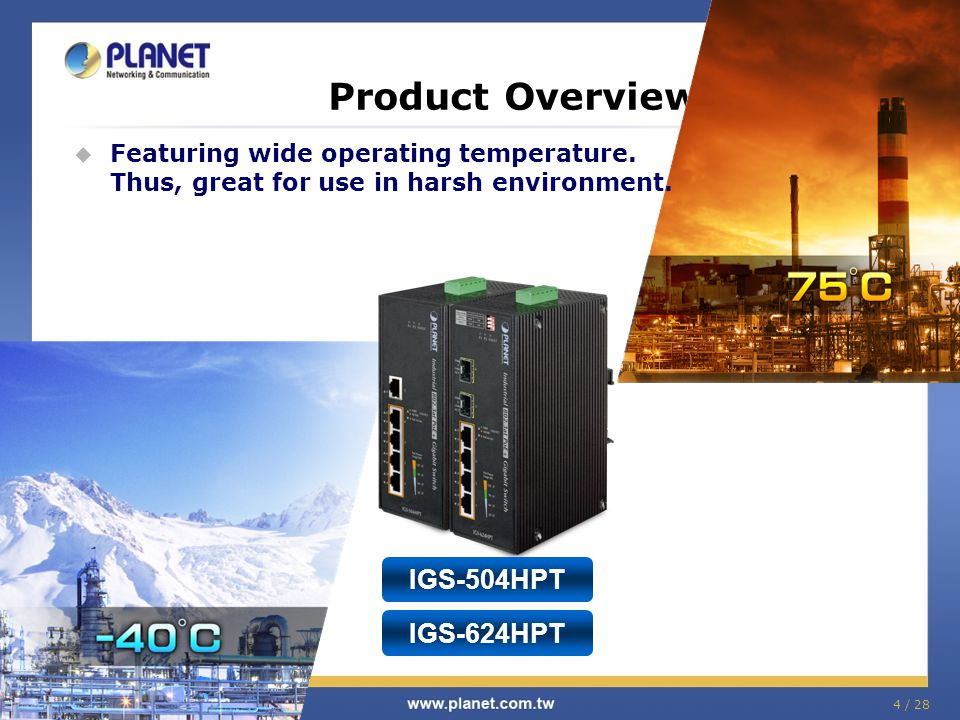 Product Overview IGS-504HPT IGS-624HPT