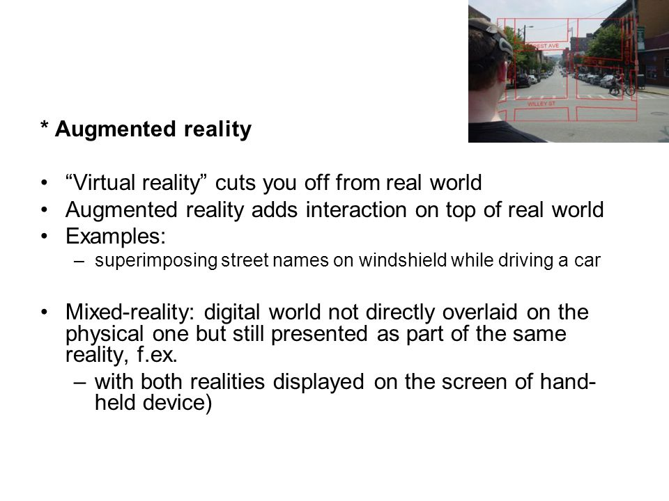 Virtual reality cuts you off from real world