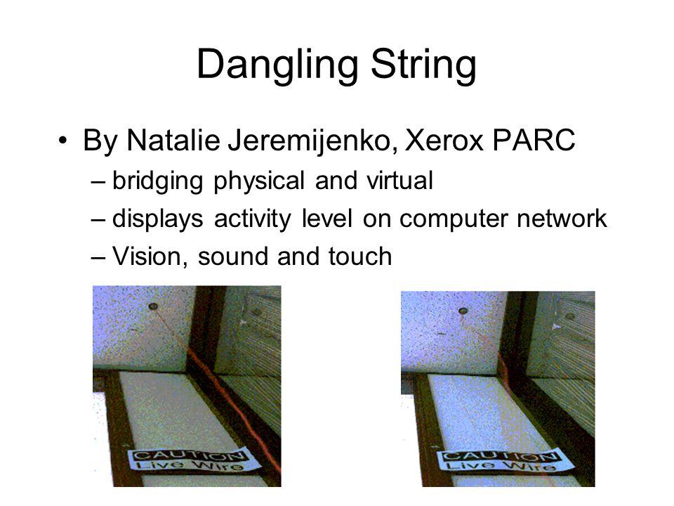 Dangling String By Natalie Jeremijenko, Xerox PARC