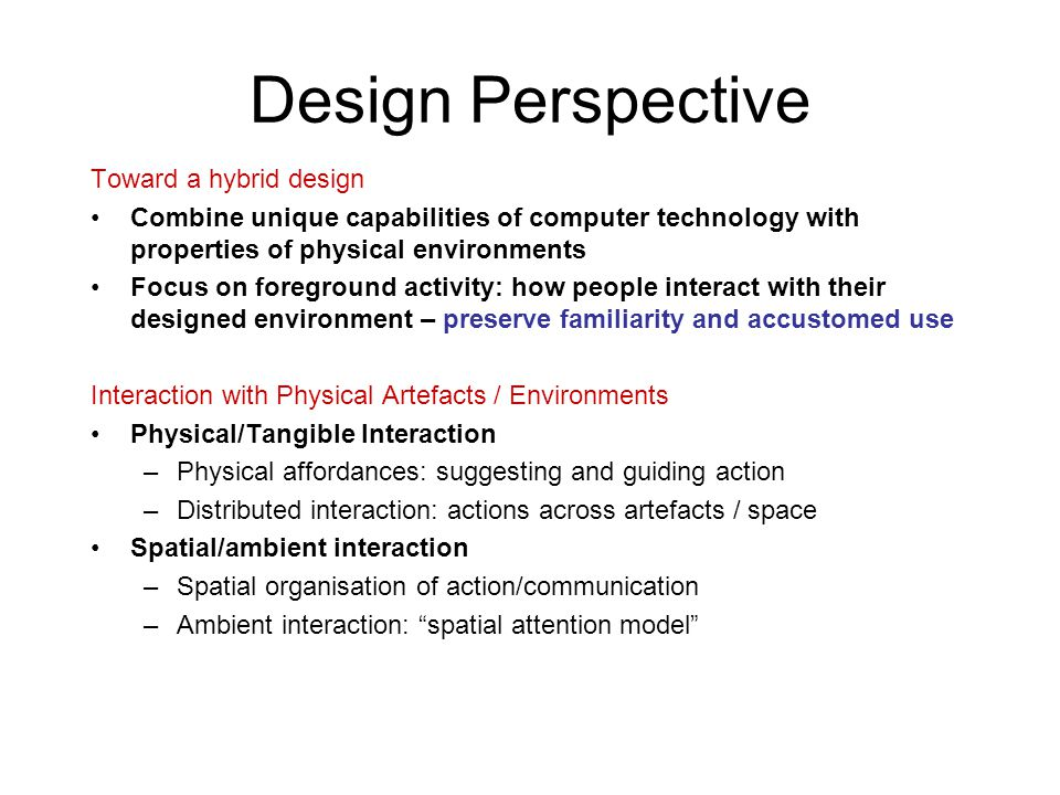 Design Perspective Toward a hybrid design