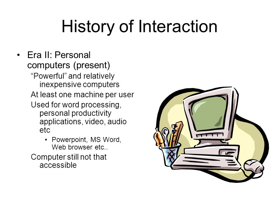 History of Interaction