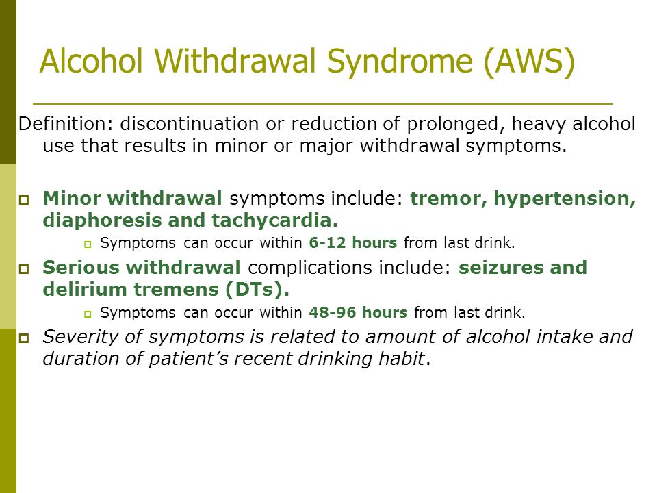 Alcohol Withdrawal Syndrome (AWS)