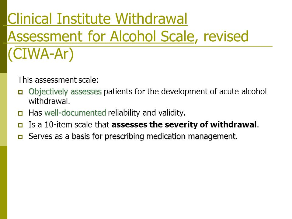 Clinical Institute Withdrawal Assessment for Alcohol Scale, revised (CIWA-Ar)