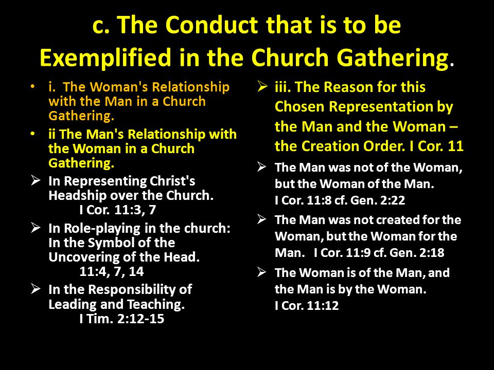 c. The Conduct that is to be Exemplified in the Church Gathering.
