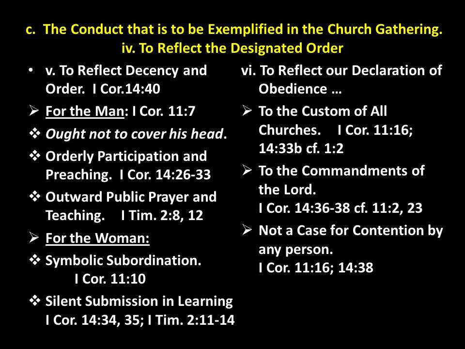 c. The Conduct that is to be Exemplified in the Church Gathering. iv
