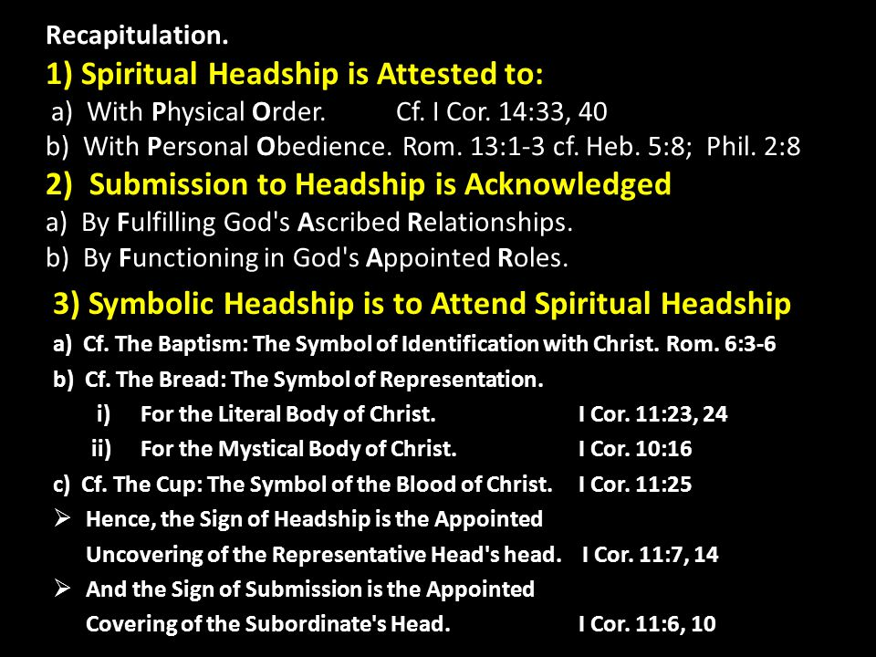 3) Symbolic Headship is to Attend Spiritual Headship