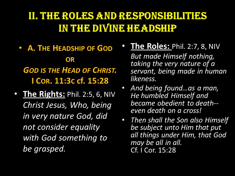 II. THE Roles and responsibilities in the DIVINE Headship