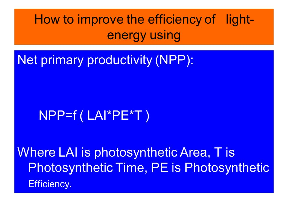 How to improve the efficiency of light-energy using