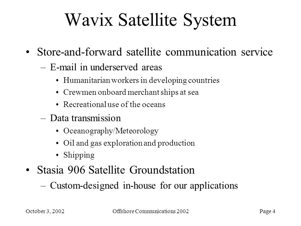 Wavix Satellite System