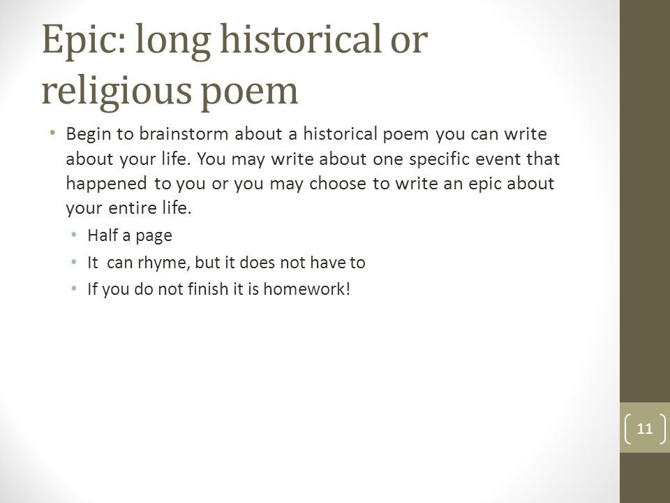Epic: long historical or religious poem