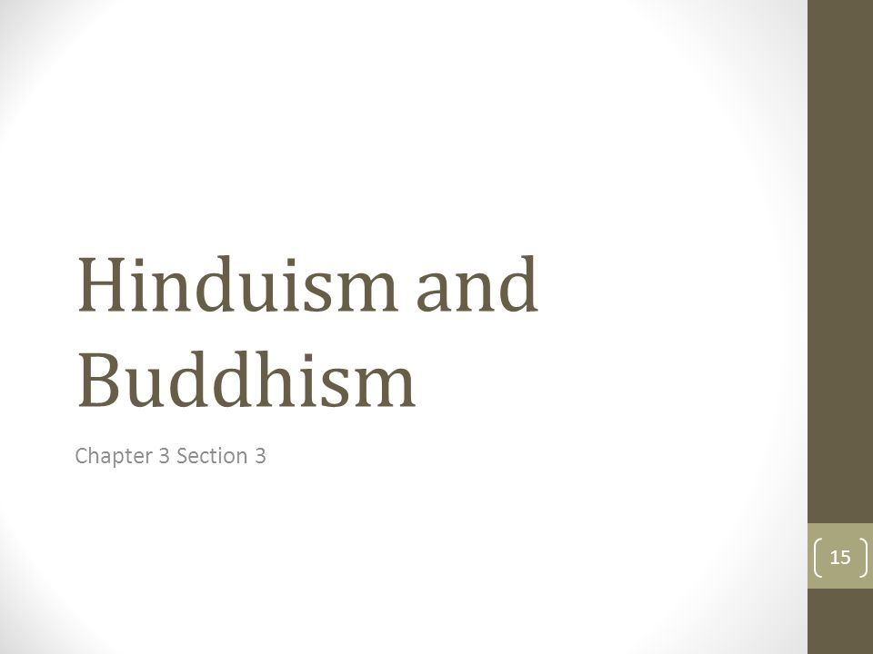 Hinduism and Buddhism Chapter 3 Section 3
