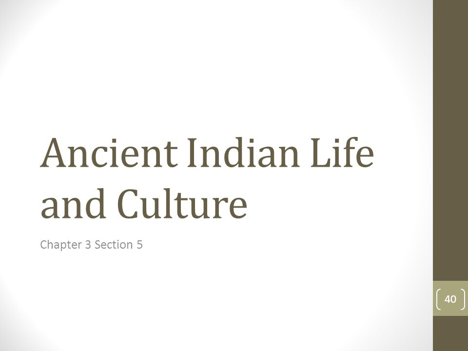 Ancient Indian Life and Culture