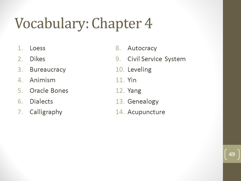 Vocabulary: Chapter 4 Loess Autocracy Dikes Civil Service System