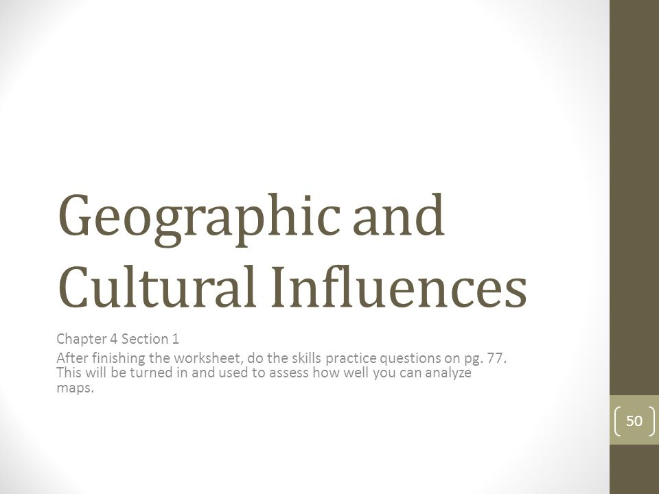 Geographic and Cultural Influences